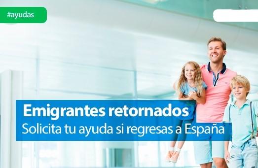 ayudas españa emigrantes retornados